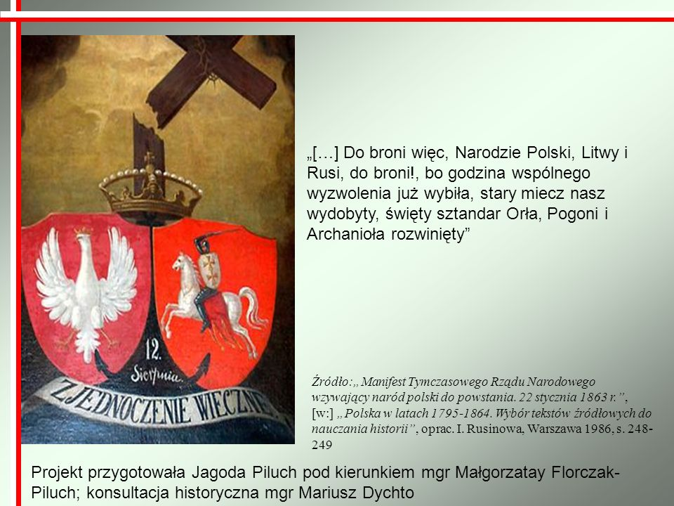 """""""[…] Do broni więc, Narodzie Polski, Litwy i Rusi, do broni"""